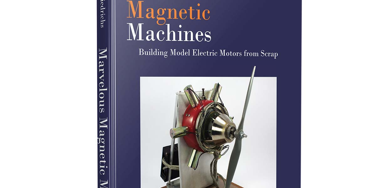 Marvelous Magnetic Machines