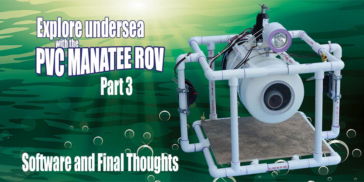 The ROV Manatee - Part 3