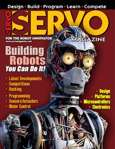 SERVO Magazine - Building Robots - You can do it!